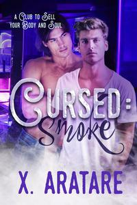 Cursed: Smoke