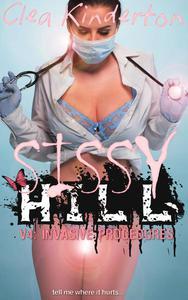 Sissy Hill: Invasive Procedures
