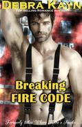 Breaking Fire Code
