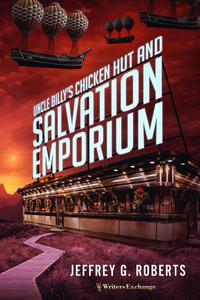 Uncle Billy's Chicken Hut and Salvation Emporium