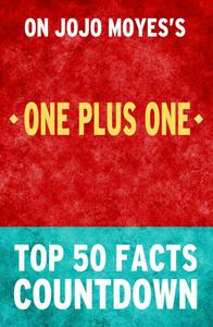 One Plus One: Top 50 Facts Countdown