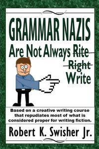 Grammar Nazis are not Always Rite, Right, Write