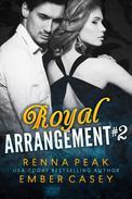 Royal Arrangement #2