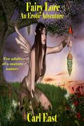 Fairy Lore (An Erotic Adventure)
