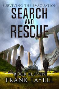 Surviving The Evacuation, Book11: Search and Rescue