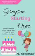 Greyson Starting Over