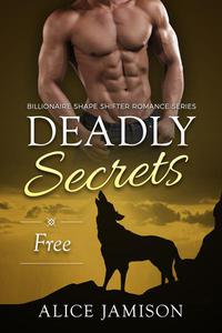 Deadly Secrets Free (Billionaire Shape-Shifter Romance Series Book 4)
