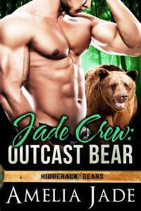 Jade Crew: Outcast Bear