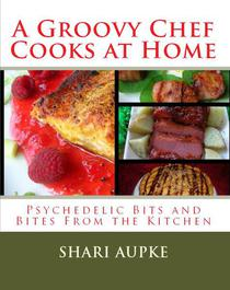 A Groovy Chef Cooks At Home