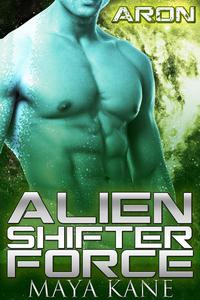 Alien Shifter Force: Aron