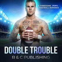 Double Trouble: A Threesome Sports Football Romance