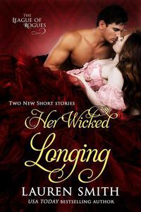 Her Wicked Longing (Two Short Historical Romance Stories)