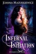 Infernal Initiation (Doomed Cases Book 3)