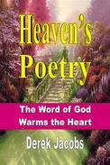 Heaven's Poetry: The Word of God Warms the Heart
