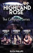 Highland Rose Bundle: The Complete Series