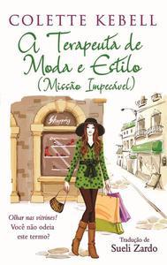 A terapeuta de moda e estilo (Missão Impecável)