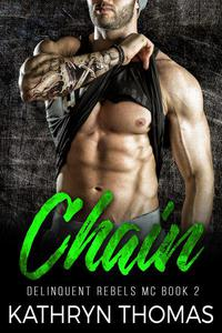 Chain: A Bad Boy Motorcycle Club Romance