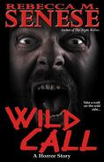 Wild Call: A Horror Story