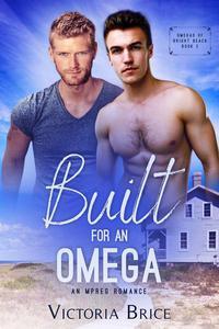 Built for an Omega: An Mpreg Romance