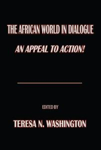 The African World in Dialogue: An Appeal to Action!