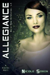 Allegiance  (The Emile Reed Chronicles, 1.5)