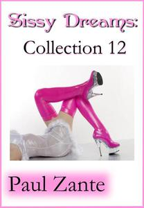 Sissy Dreams: Collection 12