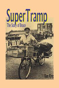 SuperTramp: The Story Of Bruce