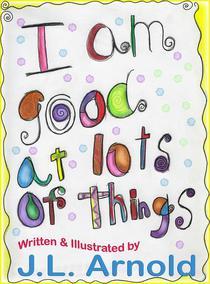 I am Good at Lots of Things