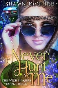 Never Hurt Me