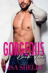Gorgeous: Book Two