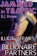 Jammed in Traffic: Illicit Affairs with the Billionaire Partners