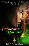Backstory: Marcella