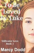 To Be Loved by Luke
