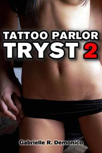 Tattoo Parlor Tryst 2