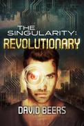 The Singularity: Revolutionary