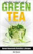 Essential Natural Uses Of....GREEN TEA