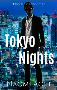 Tokyo Nights: Season One (Episodes 1-3)