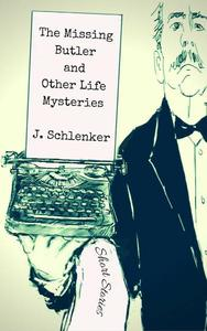 The Missing Butler and Other Life Mysteries