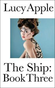 The Ship: Book Three