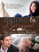 Brides and Betrayal