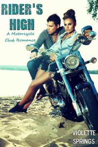 Rider's High (Motorcycle Club Romance)