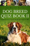 Dog Breed Quiz Book II