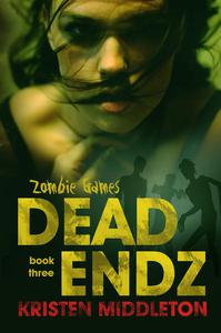 Dead Endz (Book Three)