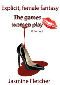 The Games Women Play Vol 1