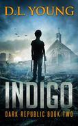Indigo - Dark Republic Book Two
