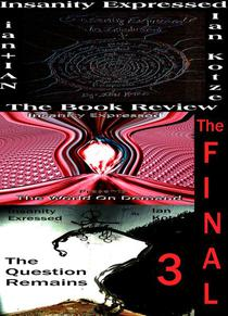 Insanity Expressed - The Final Three