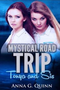 Mystical Road Trip - Tonya and Sis