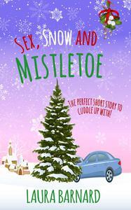 Sex, Snow & Mistletoe