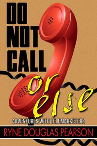 Do Not Call...Or Else