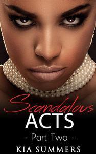 Scandalous Acts 2